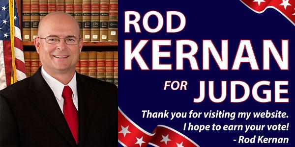 Rod Kernan for Judge